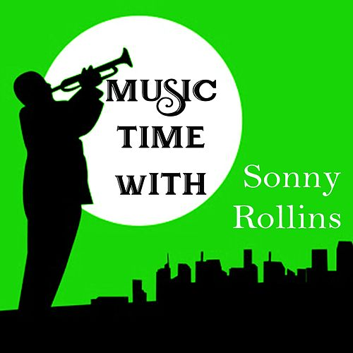 Music Time with Sonny Rollins de Sonny Rollins