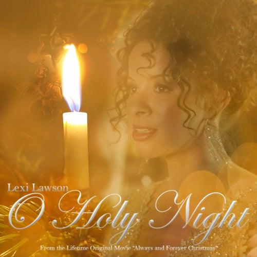 O Holy Night by Lexi Lawson