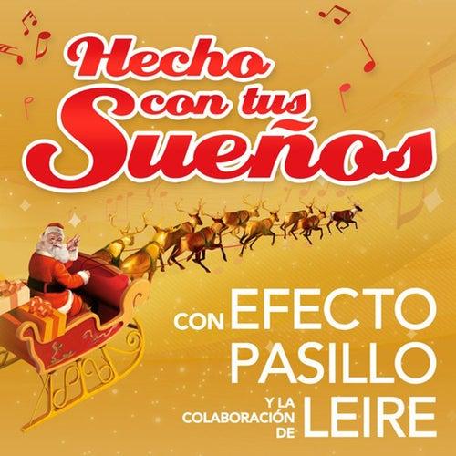 Hecho con tus sueños (feat. Leire Martínez) de Efecto Pasillo