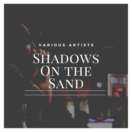 Shadows on the Sand von Various Artists