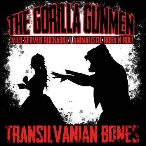 Transilvanian Bones de The Gorilla Gunmen