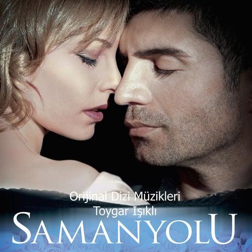 Samanyolu (Orijinal Dizi Müzikleri) by Toygar Işıklı
