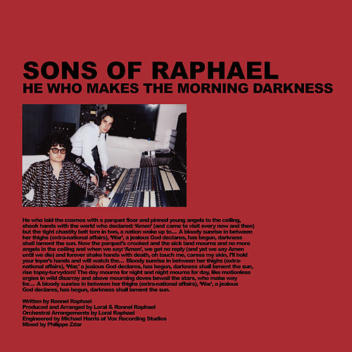 He Who Makes The Morning Darkness by Sons of Raphael