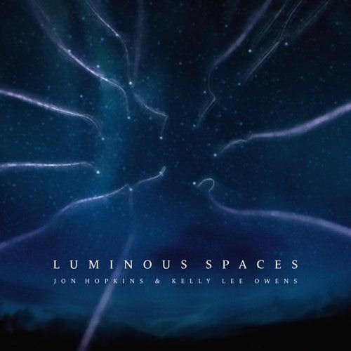 Luminous Spaces by Jon Hopkins
