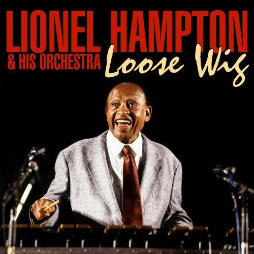 Loose Wig de Lionel Hampton