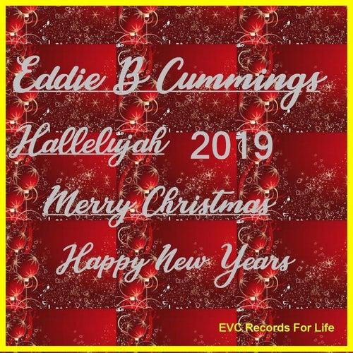 Hallelujah Merry Christmas Happy New Years von Eddie B Cummings