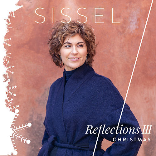 Reflections III Christmas by Sissel