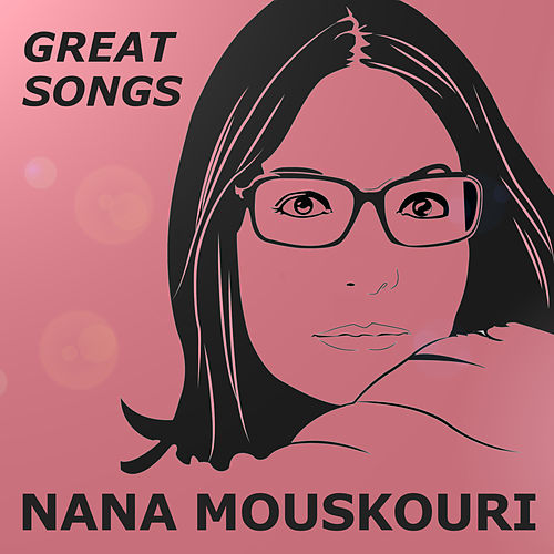 Great Songs von Nana Mouskouri