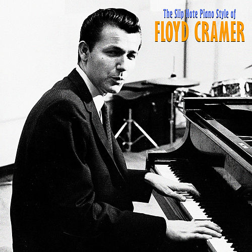 The Slip Note Piano Style (Remastered) de Floyd Cramer