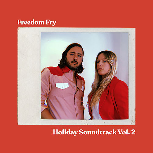 Holiday Soundtrack, Vol. 2 by Freedom Fry