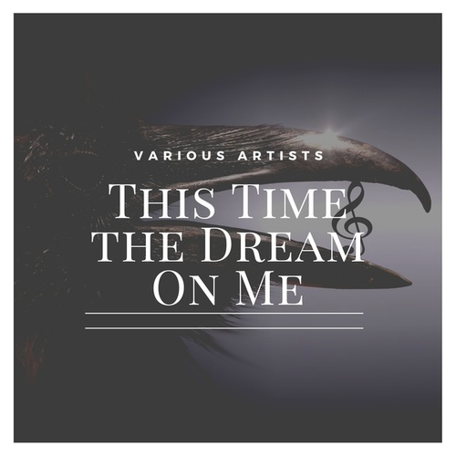 This Time the Dream on Me von Various Artists