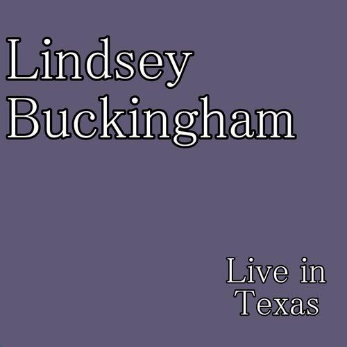 Live in Texas de Lindsey Buckingham