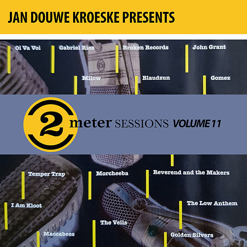Jan Douwe Kroeske presents: 2 Meter Sessions, Vol. 11 di Various Artists