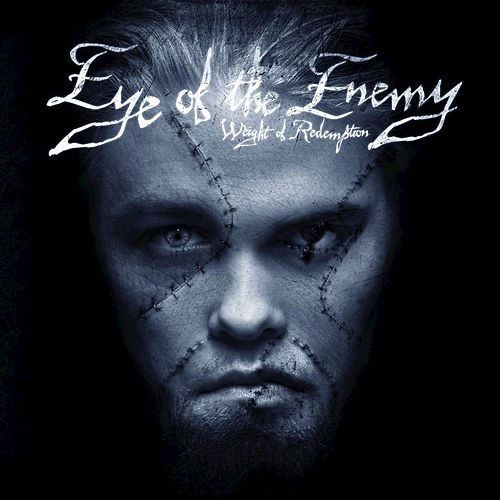 Weight of Redemption by Eye of the Enemy