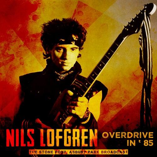 Overdrive in '85 de Nils Lofgren