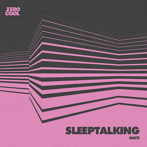 Sleeptalking by MOTi