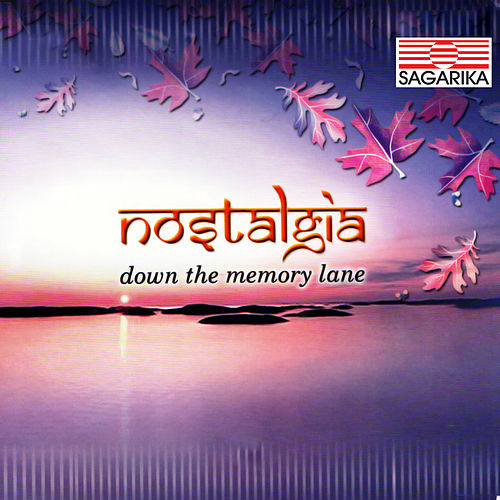 Nostalgia- Down The Memory Lane by Suresh Wadkar