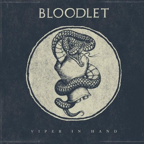 Viper in Hand de Bloodlet