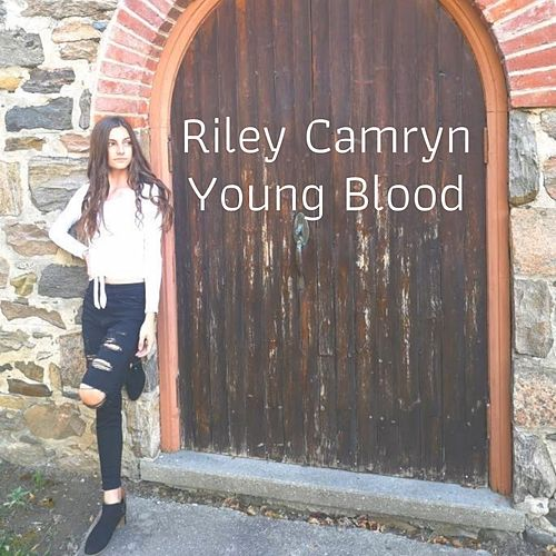Young Blood by Riley Camryn