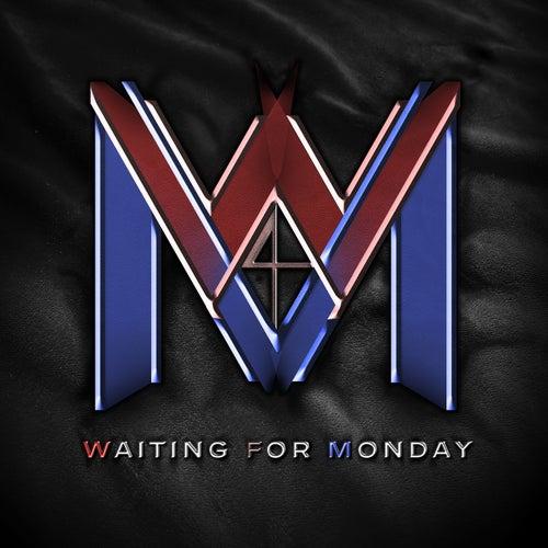 Until the Dawn de Waiting For Monday