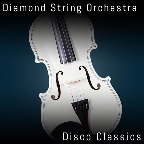 Disco Classics von Diamond String Orchestra