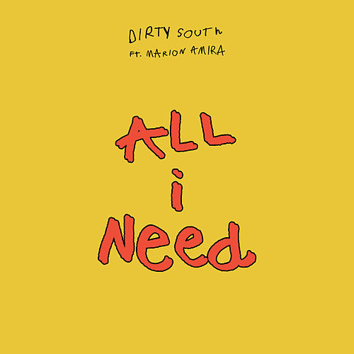 All I Need de Dirty South