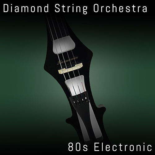 80s Electronic de Diamond String Orchestra