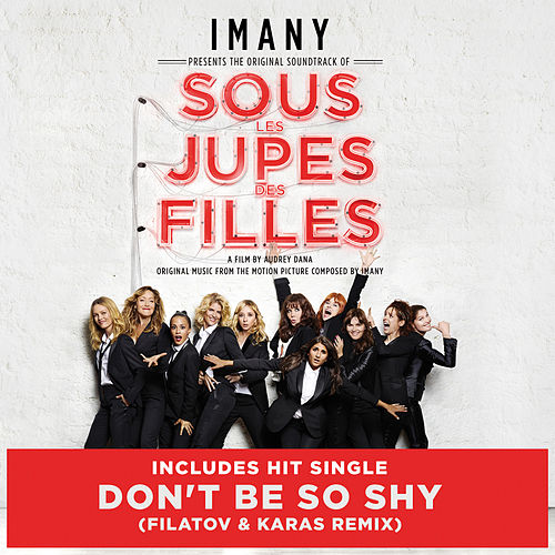 Sous les jupes des filles (Original Motion Picture Soundtrack / Bonus Track Version) de Imany