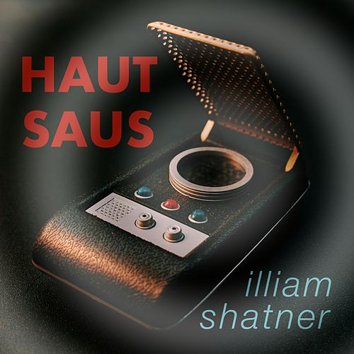 Illiam Shatner by Hautsaus