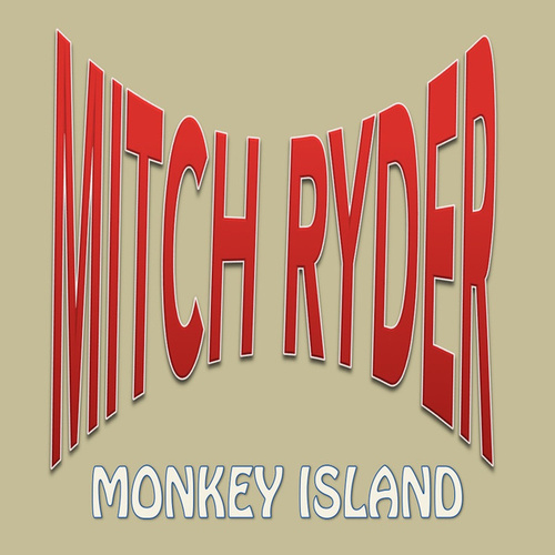 Monkey Island de Mitch Ryder