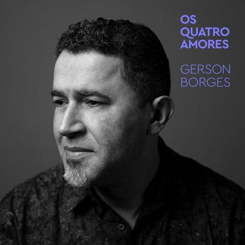 Os Quatro Amores von Gerson Borges