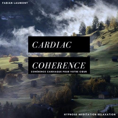Cardiac Coherence (Cohérence Cardiaque Pour Votre Coeur) de Fabian Laumont