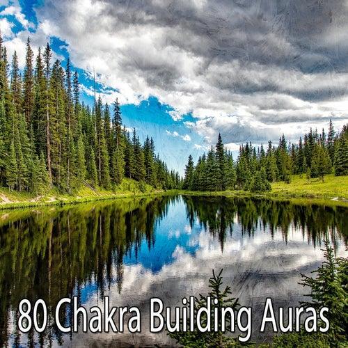 80 Chakra Building Auras von Entspannungsmusik