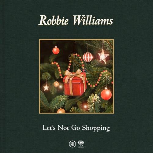 Let's Not Go Shopping de Robbie Williams