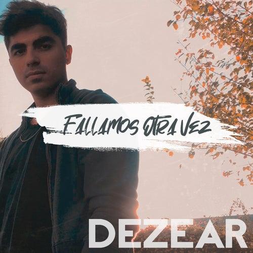 Fallamos Otra Vez by Dezear