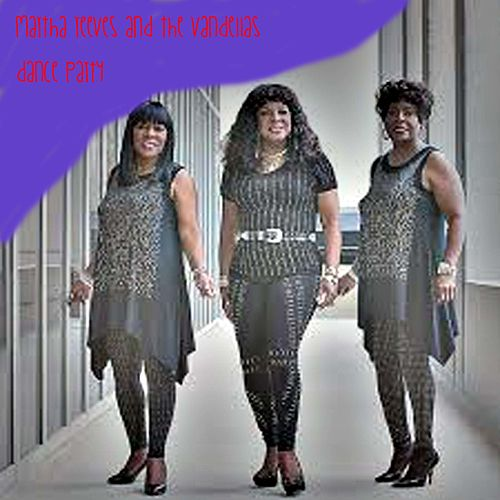 Dance Party de Martha Reeves & The Vandellas