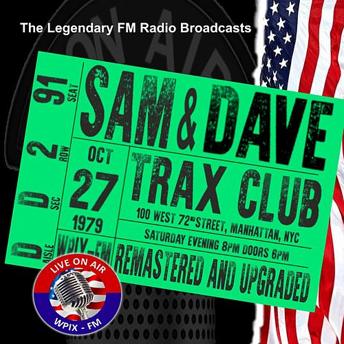 Legendary FM Broadcasts - Trax Club, Manhattan NYC 27th October 1979 by Sam and Dave