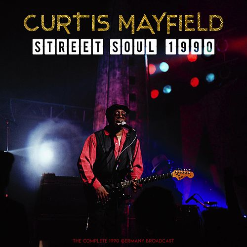 Street Soul 1990 von Curtis Mayfield
