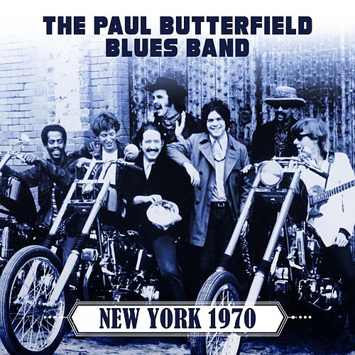 New York 1970 de Paul Butterfield
