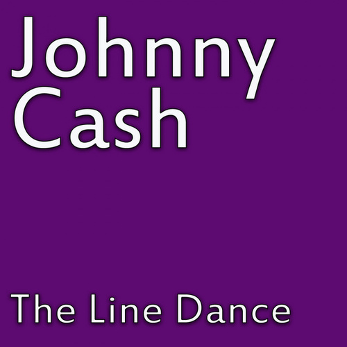 The Line Dance von Johnny Cash
