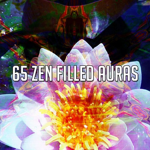 65 Zen Filled Auras by Lullabies for Deep Meditation