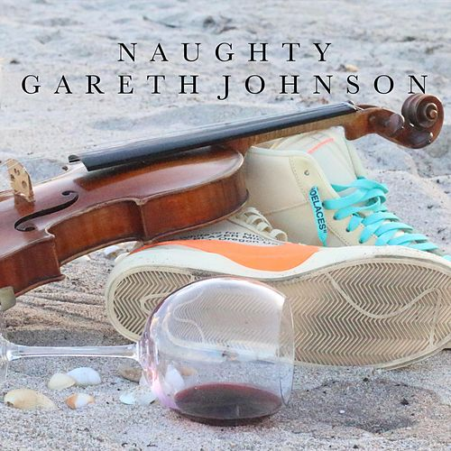 Naughty by Gareth Johnson