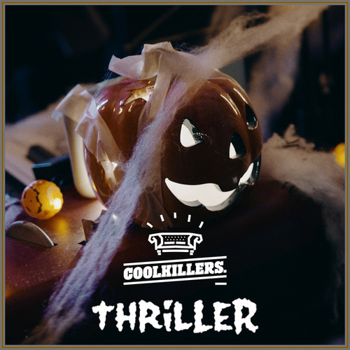 Thriller by CoolKillers