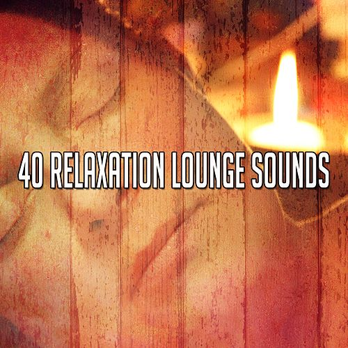 40 Relaxation Lounge Sounds de Lullaby Land