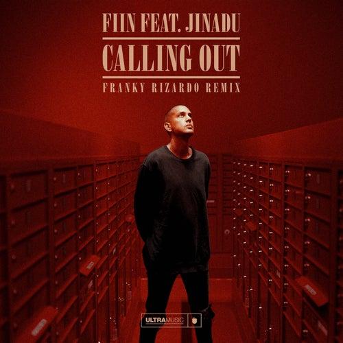 Calling Out (Franky Rizardo Remix) de Fiin