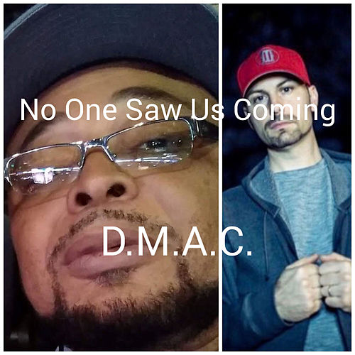 No One Saw Us Coming de D Mac