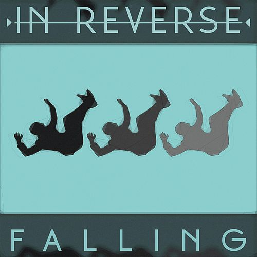 Falling by InReverse