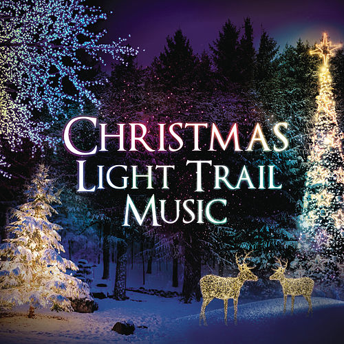 Christmas Light Trail Music by Various Artists