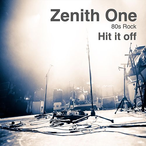 Hit It Off by Zenith One