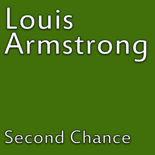 Second Chance von Louis Amstrong
